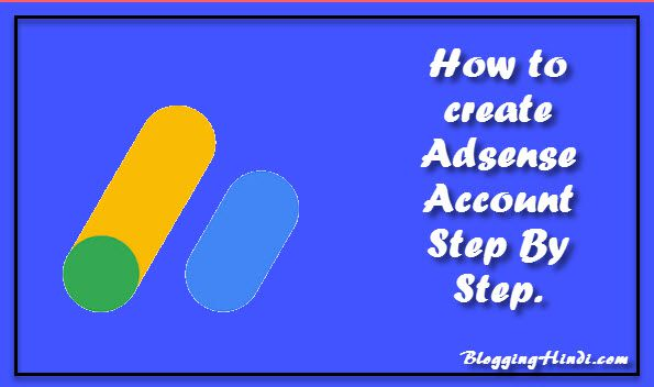 adsense account kaise banaye create adsense account