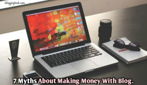 7 myths about making money with blogging blog website