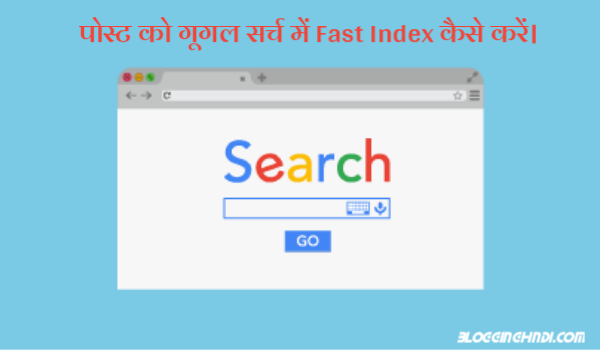 Google Search Me Blog Post Ko Fast Index Kaise Kare?