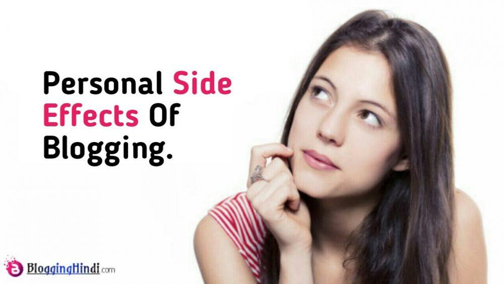Blogging Ke 6 Personal Side Effects (Nuksan)