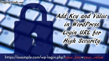 wordpress ko brute frce se secure karne ke liye login url me key aur value add kaise kare