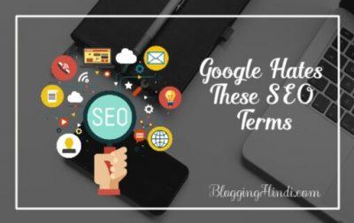 5 Bad SEO Practices: Jisse Google Nafrat Karta Hai