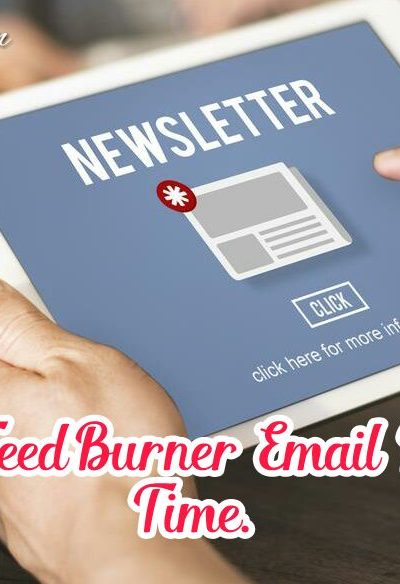 FeedBurner Me Email Delivery Time Kaise Change Kare [Easily]