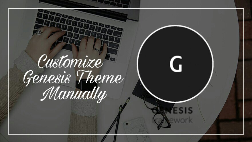 genesis theme ko customize design kaise kare
