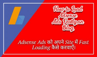 Site Me Adsense Ads Ko Fast Loading Kaise Kare [101% Working Trick]
