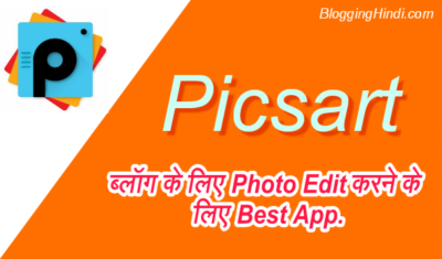 PicsArt – Blogger Ke Liye Best Photo Editor & Creator for Android