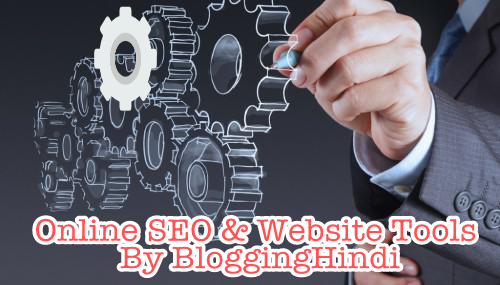 Top 20 SEO tools BloggingHindi ke Dwara