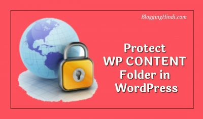 WordPress Me WP CONTENT Folder Ko Protect Kaise Kare [Without Plugin]