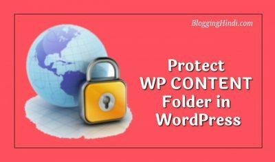 WordPress Me WP CONTENT Folder Ko Protect Kaise Kare [Without Plugin]