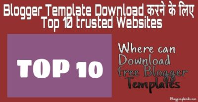 Blogger Template Download Karne Ke Liye Top 10 Trusted Websites